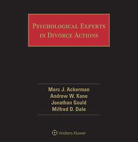 Psychological Experts in Divorce Actions, Seventh Edition