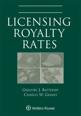 Licensing Royalty Rates, 2018 Edition