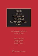 Folk on the Delaware General Corporation Law: Fundamentals, 2021 Edition by WELCH