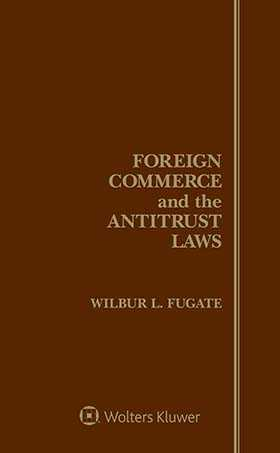 Foreign Commerce and the Antitrust Laws, Fifth Edition