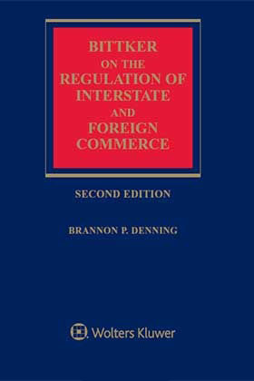 Bittker on the Regulation of Interstate and Foreign Commerce, Second Edition by BITTKER