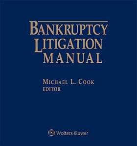Bankruptcy Litigation Manual, 2017-2018 Edition
