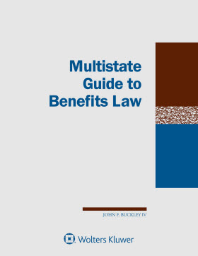 Multistate Guide to Benefits Law, 2018 Edition