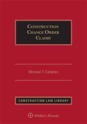 Construction Change Order Claims, Second Edition