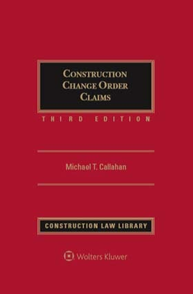 Construction Change Order Claims, Third Edition