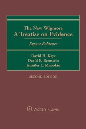 The New Wigmore: A Treatise on Evidence - Expert Evidence, Second Edition