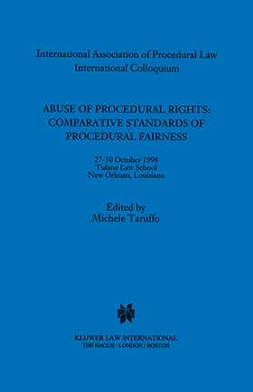 Abuse Of Procedural Rights Comparative Standards Of Procedural Fairness