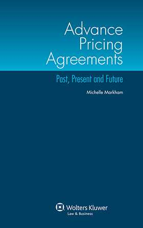 Advance Pricing Agreements: Past, Present and Future