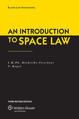 An Introduction to Space Law third Revised Edition by I.H.Ph. Diederiks-Verschoor, V Kopal