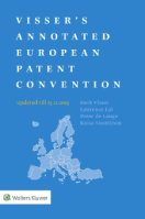 Visser's Annotated European Patent Convention 2019 Edition by VISSER