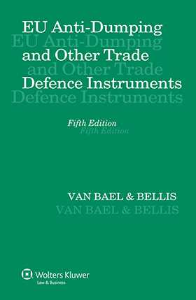 EU Anti-Dumping and Other Trade Defence Instruments  - 5th edition