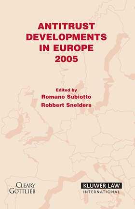 Antitrust Developments In Europe 2005 by Romano Subiotto, Robbert Snelders