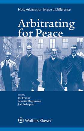 Arbitrating for Peace: How Arbitration Made A Difference by MAGNUSSON