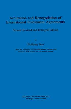 Arbitration & Renegotiation Of Intl Investment Agreements, 2nd Ed