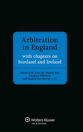Arbitration in England with chapters on Scotland and Ireland by