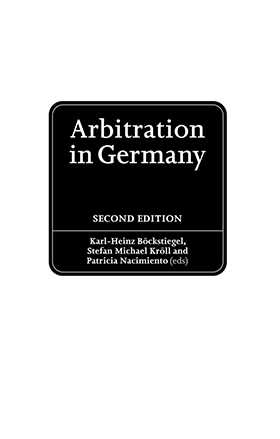 Arbitration in Germany. The Model Law in Practice- Second Edition
