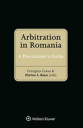 Arbitration in Romania: A Practitioner's Guide