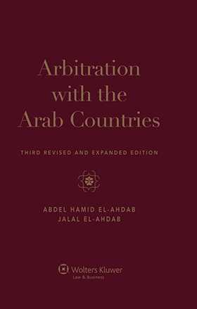 Arbitration with the Arab Countries.Third Revised and Expanded Edition