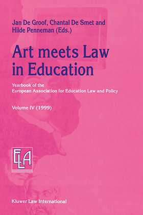 Art meets Law in Education: Yearbook of the European Association for Education Law and Policy - Volume IV (1999)