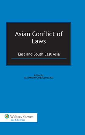 Asian Conflict of Laws: East and South East Asia