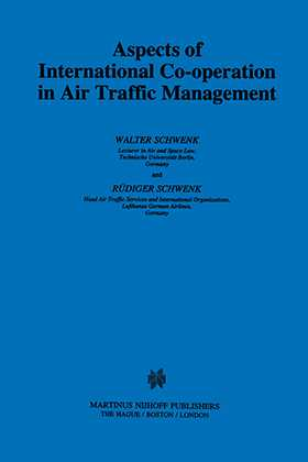 Aspects of International Cooperation in Air Traffic Management by SCHWENK