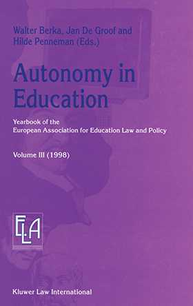 Autonomy in Education: Yearbook of the European Association for Education Law and Policy - Volume III (1998)