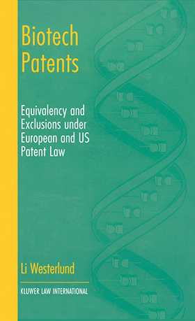 Biotech Patents: Equivalency and Exclusion under European and US Patent Law