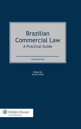 Brazilian Commercial Law: A Practical Guide. Second Edition