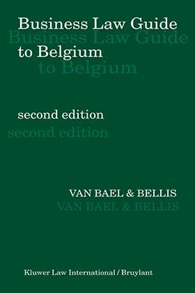 Business Law Guide to Belgium, 2nd Edition by