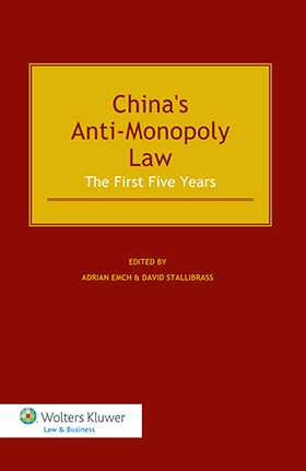 China's Anti- Monopoly Law. The First Five Years