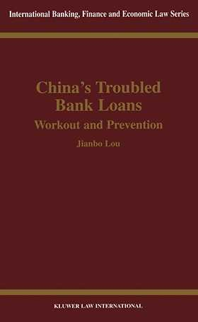 China's Troubled Bank Loans, Workout & Prevention