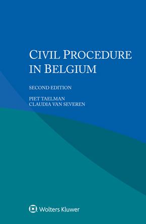 Civil Procedure in Belgium, 2nd edition by TAELMAN