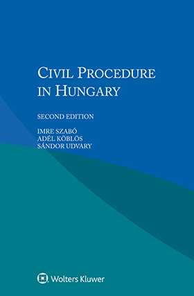 Civil Procedure in Hungary, Second Edition