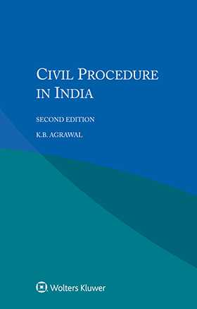 Civil Procedure in India, Second  Edition