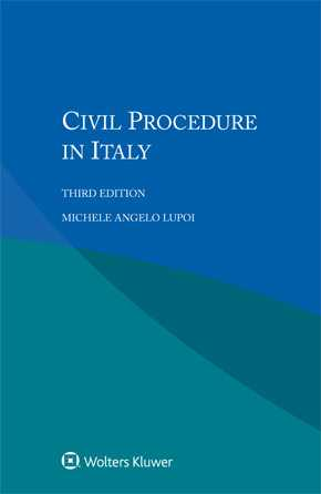Civil Procedure in Italy, Third edition by LUPOI