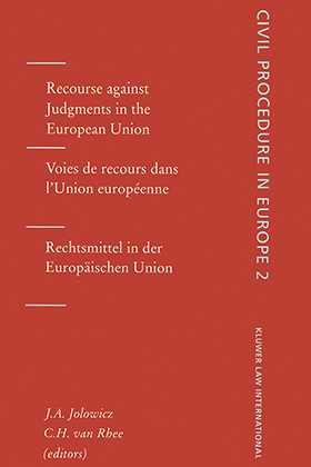 Civil Procedures in Europe: Recourse Against Judgements in the European Union, Vol 2