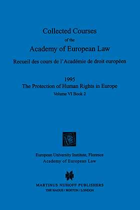 Collected Courses Of The Academy Of Europ Law/1995 Protect Hum (Volume VI, Book 2)