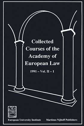 Collected Courses Of The Academy Of European Law/1991 Europ Commu (Volume II, Book 1)