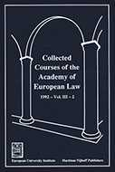 Collected Courses of the Academy of European Law/ Recueil des cours de l'Académie de droit européen (Vol.III, Book 2)