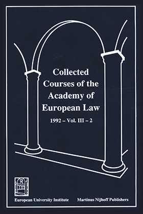 Collected Courses of the Academy of European Law/ Recueil des cours de l'Académie de droit européen (Volume III, Book 2)