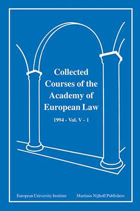 Collected Courses Of The Academy Of European Law/1994 Europ Commu (Volume V, Book 1)