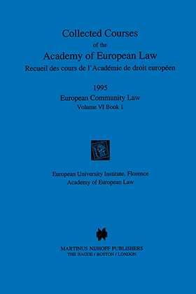 Collected Courses Of The Academy Of European Law/1995 Europ Commu (Volume VI, Book 1) by ACADEMY OF EUROPEAN LAW