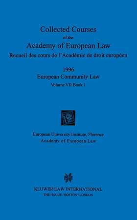 Collected Courses Of The Academy Of European Law/1996 Europ Commu (Volume VII, Book 1)