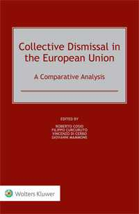 Collective Dismissal in the European Union.  A Comparative Analysis