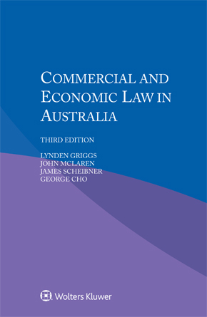 Commercial and Economic Law in Australia, Third Edition by CLARK