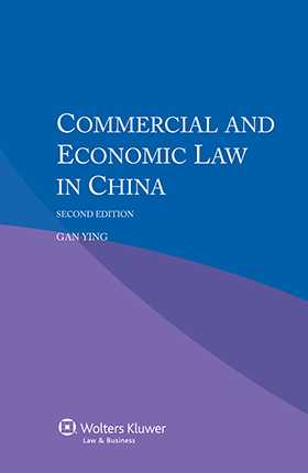 Commercial and Economic Law in China - Second Edition