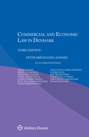 Commercial and Economic Law in Denmark, Third Edition by THUESEN