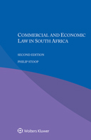 Commercial and Economic Law in South Africa, Second edition by STOOP