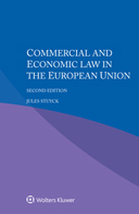 Commercial and Economic Law in the European Union, Second edition by STUYCK