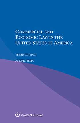 Commercial And Economic Law In The United States Of America Third Edition